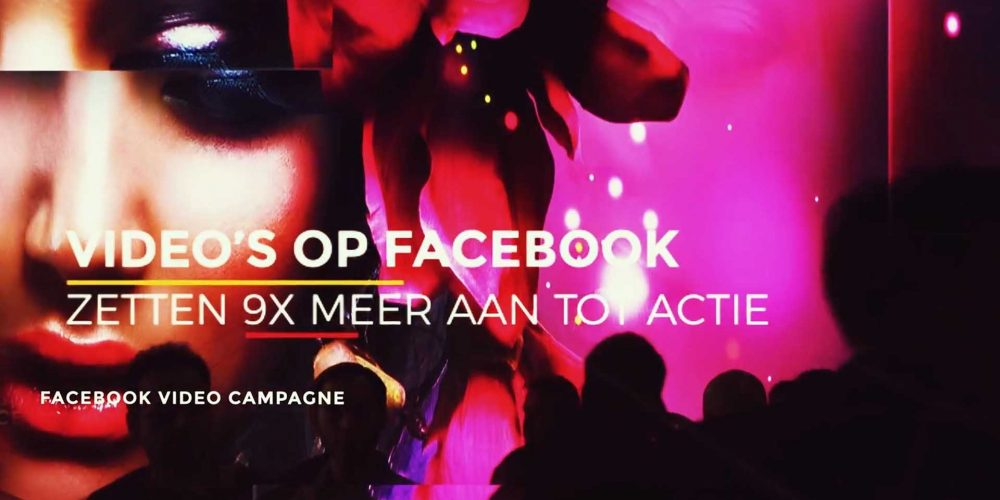 facebook-video-campagne-een-groots-effect